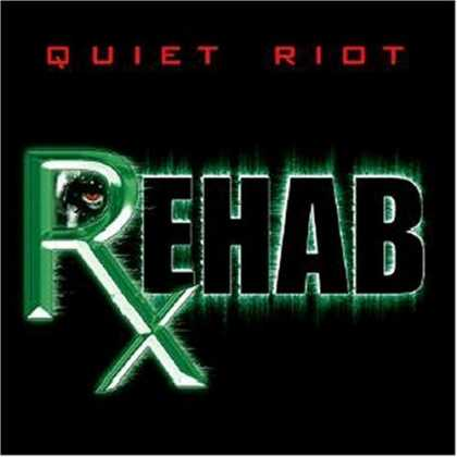 Bestselling Music (2006) - Rehab by Quiet Riot