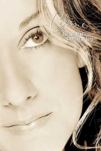 Bestselling Music (2006) - All The Way...A Decade of Song by Celine Dion