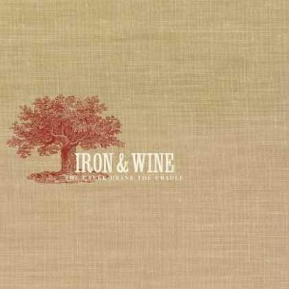 Bestselling Music (2006) - The Creek Drank the Cradle by Iron & Wine