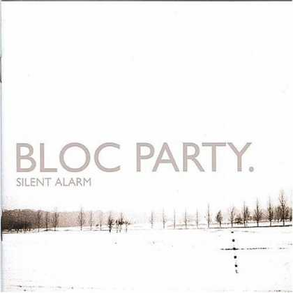 Bestselling Music (2006) - Silent Alarm by Bloc Party