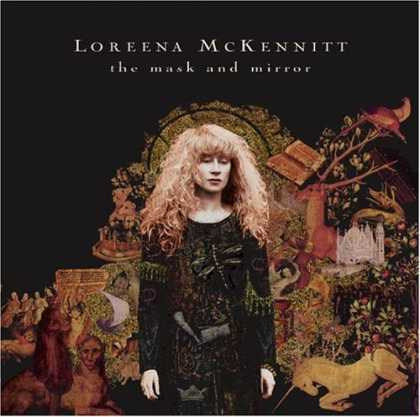 Bestselling Music (2006) - The Mask and Mirror by Loreena McKennitt