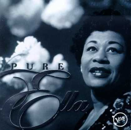 Bestselling Music (2006) - Pure Ella: The Very Best of Ella Fitzgerald by Ella Fitzgerald
