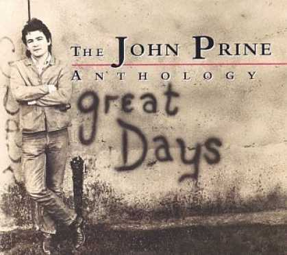 Bestselling Music (2006) - Great Days: The John Prine Anthology by John Prine