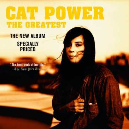 Bestselling Music (2006) - The Greatest by Cat Power