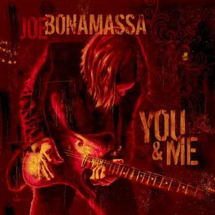 Bestselling Music (2006) - You & Me by Joe Bonamassa