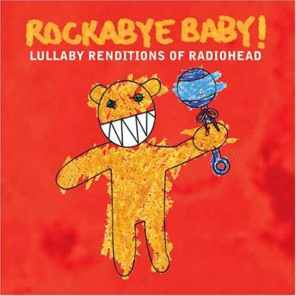 Bestselling Music (2006) - Rockabye Baby! Lullaby Renditions of Radiohead by Rockabye Baby!