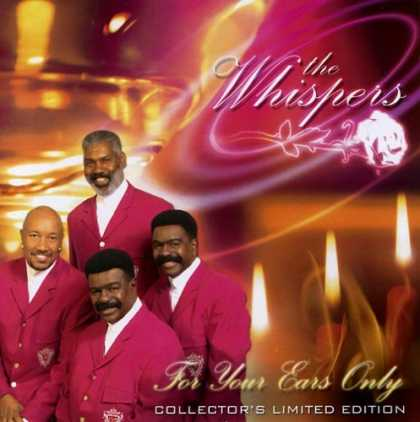 Bestselling Music (2006) - FOR YOUR EARS ONLY by The Whispers