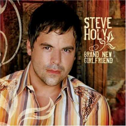 Bestselling Music (2006) - Brand New Girlfriend by Steve Holy