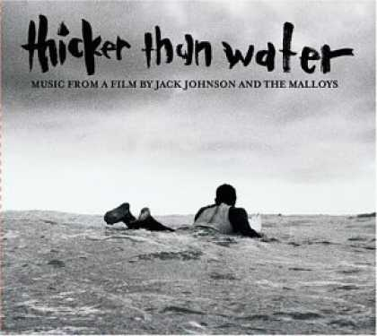 Bestselling Music (2006) - Thicker Than Water by Jack Johnson
