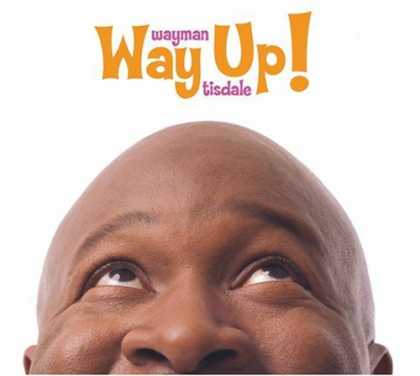 Bestselling Music (2006) - Way Up! by Wayman Tisdale