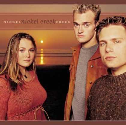 Bestselling Music (2006) - Nickel Creek by Nickel Creek