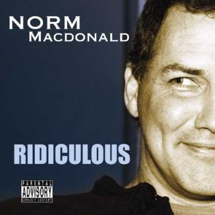 Bestselling Music (2006) - Ridiculous by Norm MacDonald