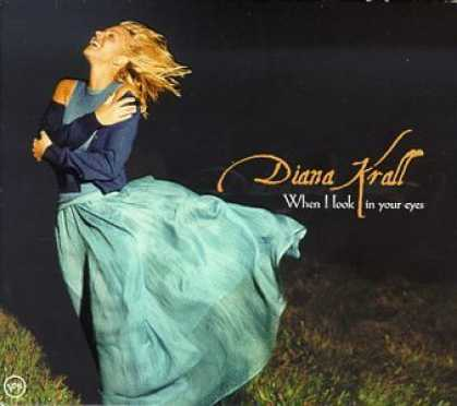 Bestselling Music (2006) - When I Look in Your Eyes by Diana Krall