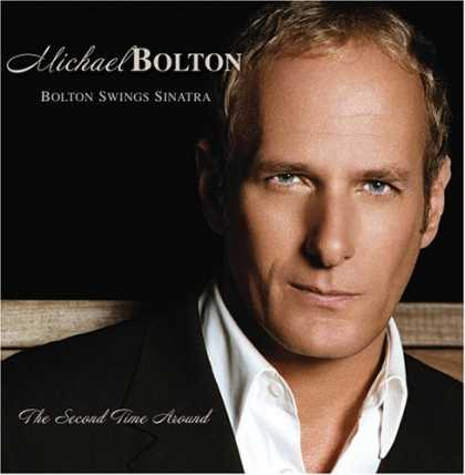 Bestselling Music (2006) - Bolton Swings Sinatra by Michael Bolton