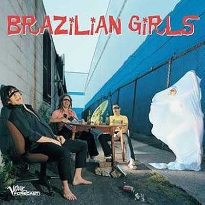 Bestselling Music (2006) - Brazilian Girls by Brazilian Girls
