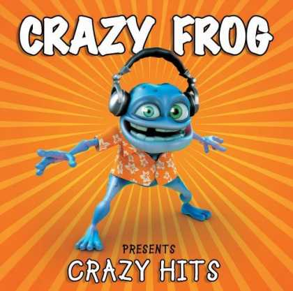 Bestselling Music (2006) - Crazy Frog Presents Crazy Hits by Crazy Frog