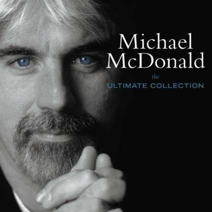Bestselling Music (2006) - The Ultimate Collection by Michael McDonald