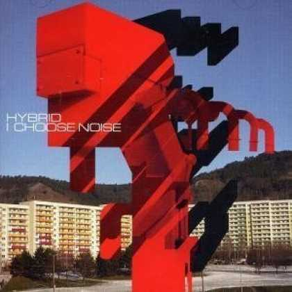 Bestselling Music (2006) - I Choose Noise by Hybrid