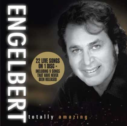 Bestselling Music (2006) - Engelbert Humperdinck - Totally Amazing by Engelbert Humperdinck