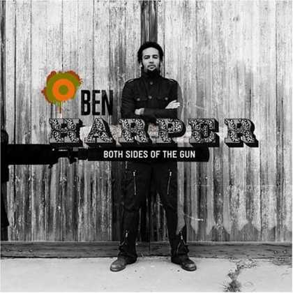 Bestselling Music (2006) - Both Sides of the Gun by Ben Harper