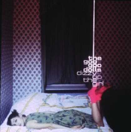 Bestselling Music (2006) - Dizzy up the Girl by The Goo Goo Dolls