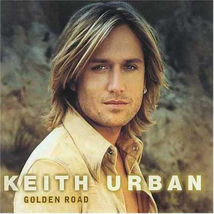 Bestselling Music (2006) - Golden Road by Keith Urban