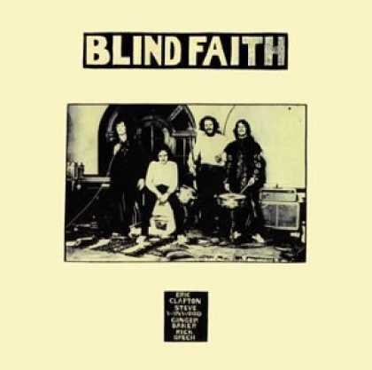 Bestselling Music (2006) - Blind Faith by Blind Faith