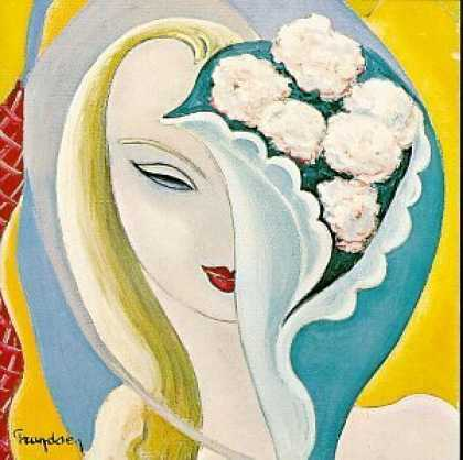 Bestselling Music (2006) - Layla and Other Assorted Love Songs by Derek and the Dominos