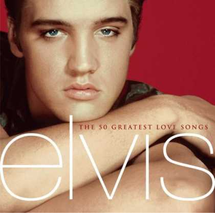Bestselling Music (2006) - The 50 Greatest Love Songs by Elvis Presley