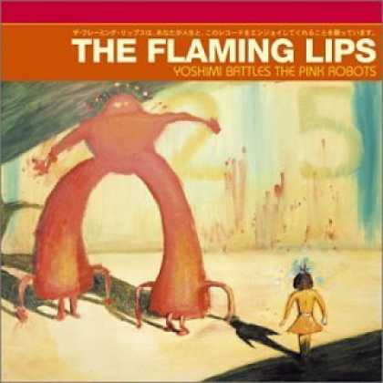 Bestselling Music (2006) - Yoshimi Battles the Pink Robots by The Flaming Lips