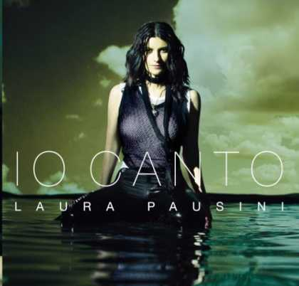 Bestselling Music (2006) - Io Canto by Laura Pausini
