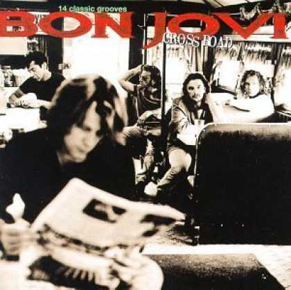 Bestselling Music (2006) - Cross Road by Bon Jovi