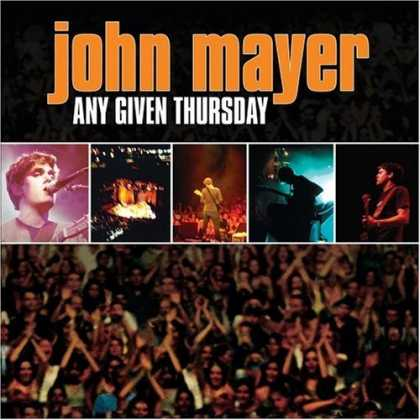 Bestselling Music (2006) - Any Given Thursday by John Mayer