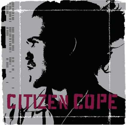 Bestselling Music (2006) - Citizen Cope by Citizen Cope