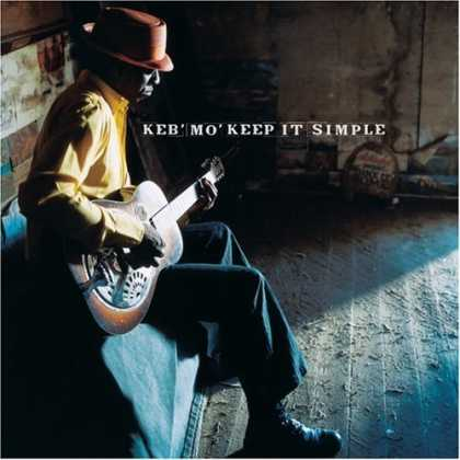 Bestselling Music (2006) - Keep It Simple by Keb' Mo'
