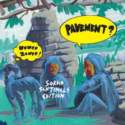 Bestselling Music (2006) - Wowee Zowee: Sordid Sentinels Edition by Pavement