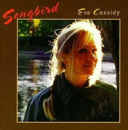 Bestselling Music (2006) - A Fever You Can't Sweat Out by Panic! At The Disco - Songbird by Eva Cassidy