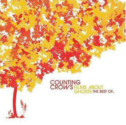 Bestselling Music (2006) - Films About Ghosts: The Best Of... by Counting Crows