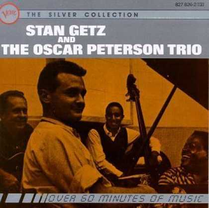 Bestselling Music (2006) - Stan Getz & The Oscar Peterson Trio: The Silver Collection by Stan Getz & The Os