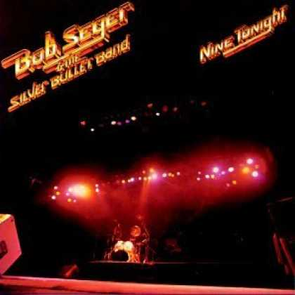 "Bestselling Music (2006) - Nine Tonight ""Live"" by Bob Seger & the Silver Bullet Band"
