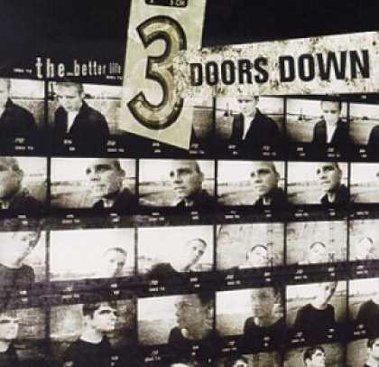Bestselling Music (2006) - The Better Life by 3 Doors Down