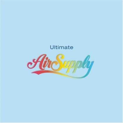 Bestselling Music (2006) - Ultimate Air Supply by Air Supply