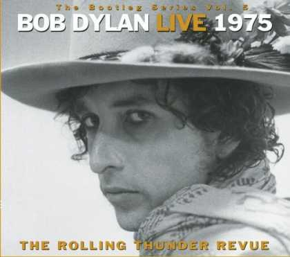 Bestselling Music (2006) - Bob Dylan Live 1975 (The Bootleg Series Volume 5) by Bob Dylan - Rolling Thunder