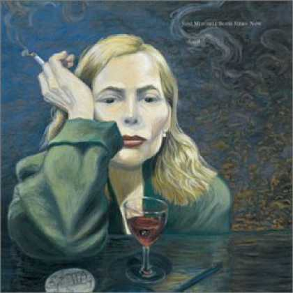 Bestselling Music (2006) - Both Sides Now by Joni Mitchell