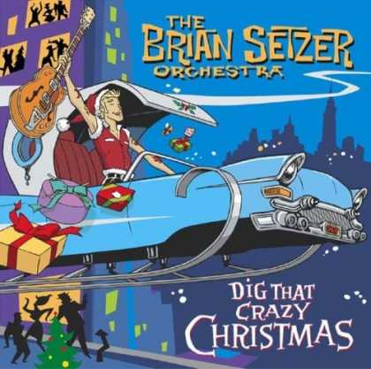 Bestselling Music (2006) - Dig That Crazy Christmas by Brian Setzer Orchestra