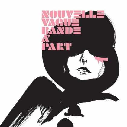 Bestselling Music (2006) - Bande a Part by Nouvelle Vague
