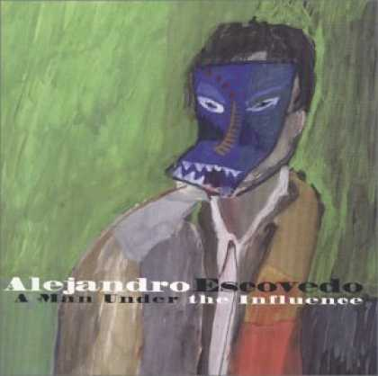 Bestselling Music (2006) - A Man Under the Influence by Alejandro Escovedo