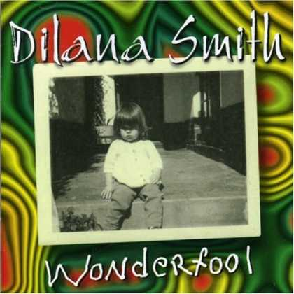 Bestselling Music (2006) - Wonderfool by Dilana Smith