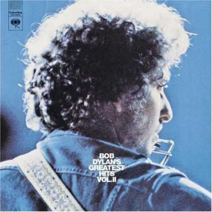 Bestselling Music (2006) - Bob Dylan's Greatest Hits, Vol. 2 by Bob Dylan