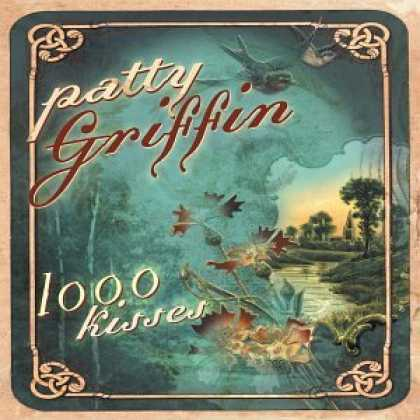 Bestselling Music (2006) - 1000 Kisses by Patty Griffin